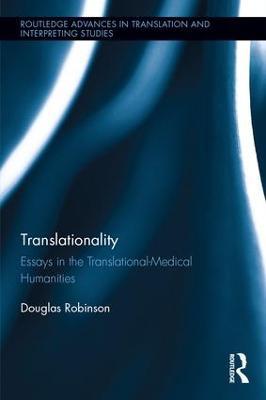 Translationality by Douglas Robinson