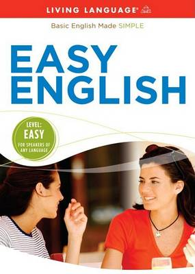 Living Language Easy English by Living Language