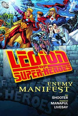 Legion Of Super-heroes Enemy Manifest HC by Jim Shooter