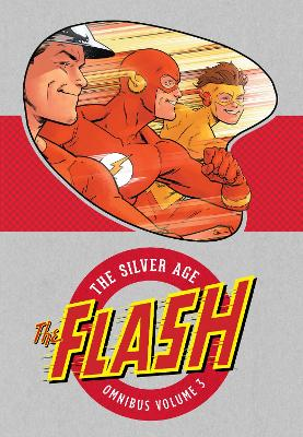 The Flash The Silver Age Omnibus Vol. 3 by Various