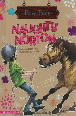 Naughty Norton by Bernadette Kelly