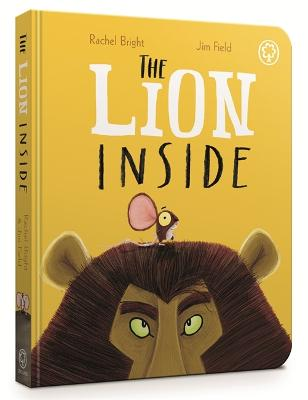 The Lion Inside Board Book by Rachel Bright