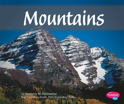 Mountains by Kimberly M Hutmacher