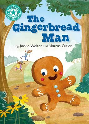 Reading Champion: The Gingerbread Man: Independent Reading Turquoise 7 by Jackie Walter
