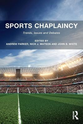 Sports Chaplaincy by John B. White