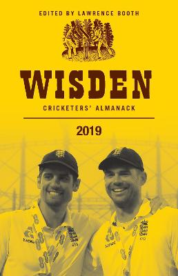 Wisden Cricketers' Almanack 2019 by Lawrence Booth