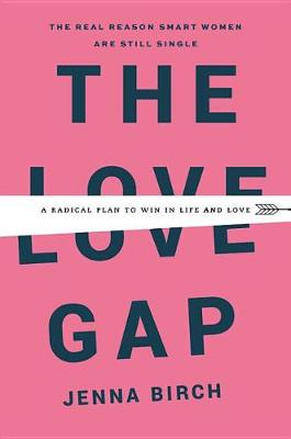 The Love Gap by Jenna Birch
