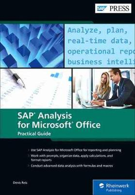 SAP Analysis for Microsoft Office: Practical Guide by Denis Reis