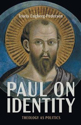 Paul on Identity: Theology as Politics book