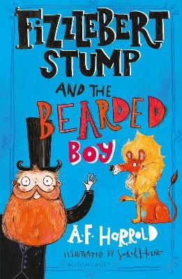 Fizzlebert Stump and the Bearded Boy by A.F. Harrold