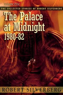 The Palace at Midnight by Robert Silverberg