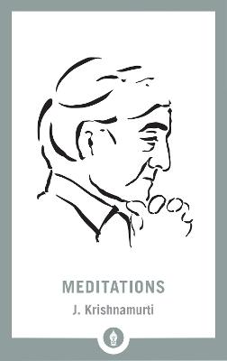 Meditations by J. Krishnamurti