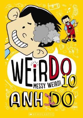 WeirDo #10: Messy Weird! book