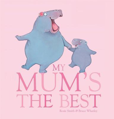 My Mums the Best Brd Book book