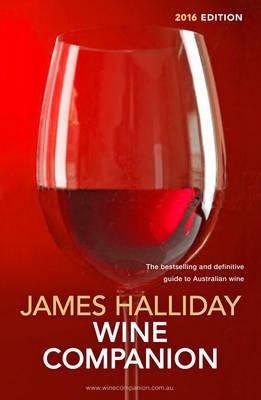 Halliday Wine Companion 2016 by James Halliday