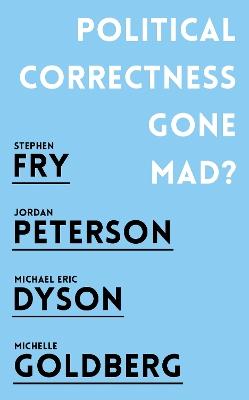 Political Correctness Gone Mad? book