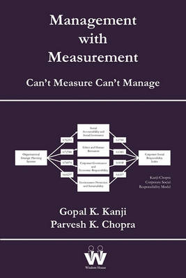 Management with Measurement by Gopal K. Kanji
