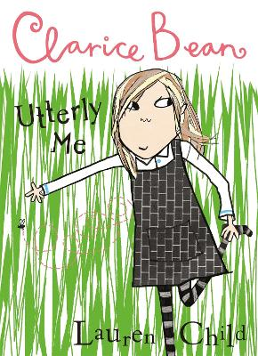 Clarice Bean, Utterly Me by Lauren Child