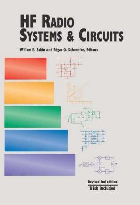 HF Radio Systems and Circuits by William E. Sabin