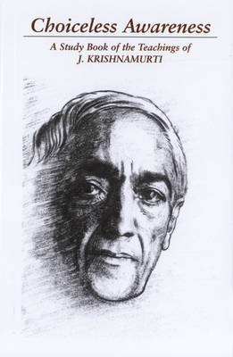 Choiceless Awareness by J. Krishnamurti