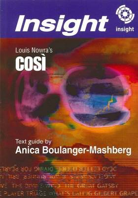 Louis Nowra's Cosi by Anica Boulanger-Mashberg