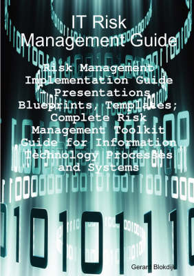 It Risk Management Guide - Risk Management Implementation Guide by Gerard Blokdijk