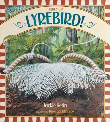 Lyrebird! A True Story book