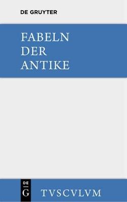 Fabeln Der Antike by Harry C Schnur