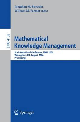 Mathematical Knowledge Management by Jonathan Borwein