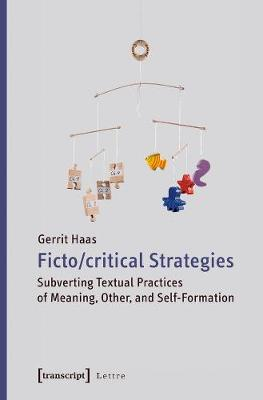 Fictocritical Strategies by Gerrit Haas