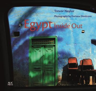 Egypt Inside Out by Trevor Naylor