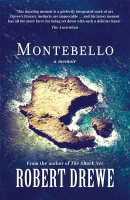 Montebello: A Memoir by Robert Drewe