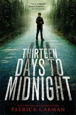 Thirteen Days To Midnight by Patrick Carman