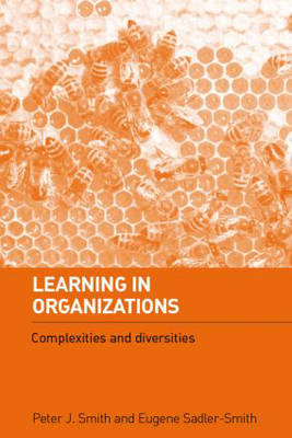 Learning in Organizations by Peter J. Smith