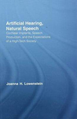 Artificial Hearing, Natural Speech book