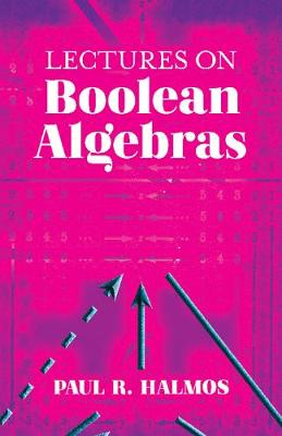 Lectures on Boolean Algebras by Paul Halmos