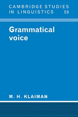 Grammatical Voice by M.H. Klaiman