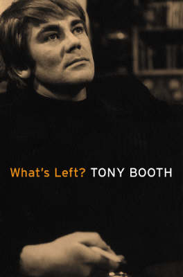 What's Left? by Tony Booth