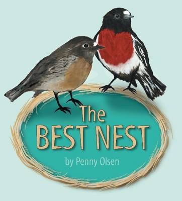 The Best Nest by Penny Olsen