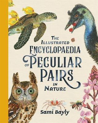 The Illustrated Encyclopaedia of Peculiar Pairs in Nature book