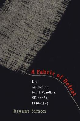 Fabric of Defeat by Simon Bryant