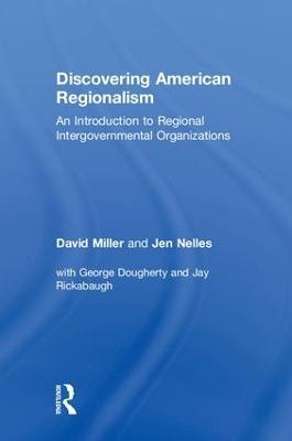 Discovering American Regionalism by David Miller