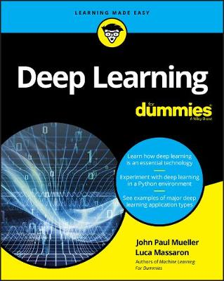 Deep Learning For Dummies by John Paul Mueller