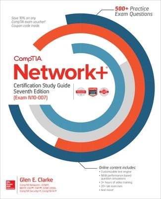 Comptia Network+ Certification Study Guide, Seventh Edition (Exam N10-007) by Glen E. Clarke