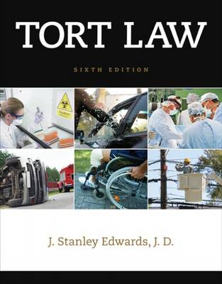 Tort Law by J. Stanley Edwards