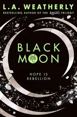 Black Moon by L. A. Weatherly