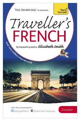 Elisabeth Smith Traveller's: French by Elisabeth Smith
