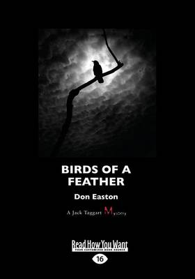 Birds of a Feather: A Jack Taggart Mystery by Don Easton