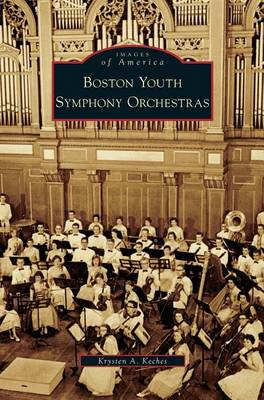 Boston Youth Symphony Orchestras by Krysten A Keches