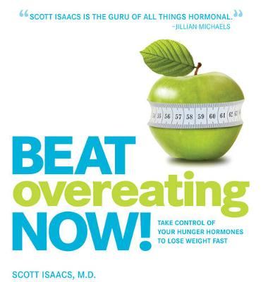 Beat Overeating Now! by Scott Isaacs